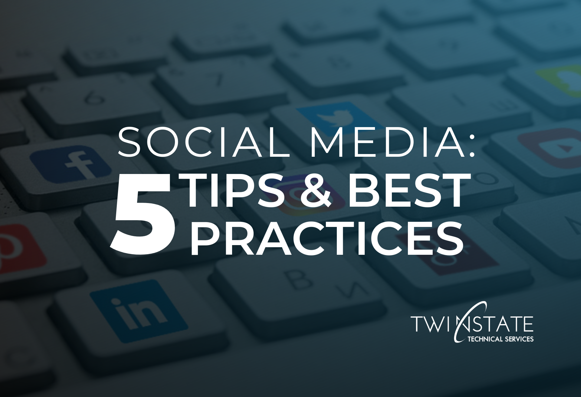 Social Media Tips and Best Practices
