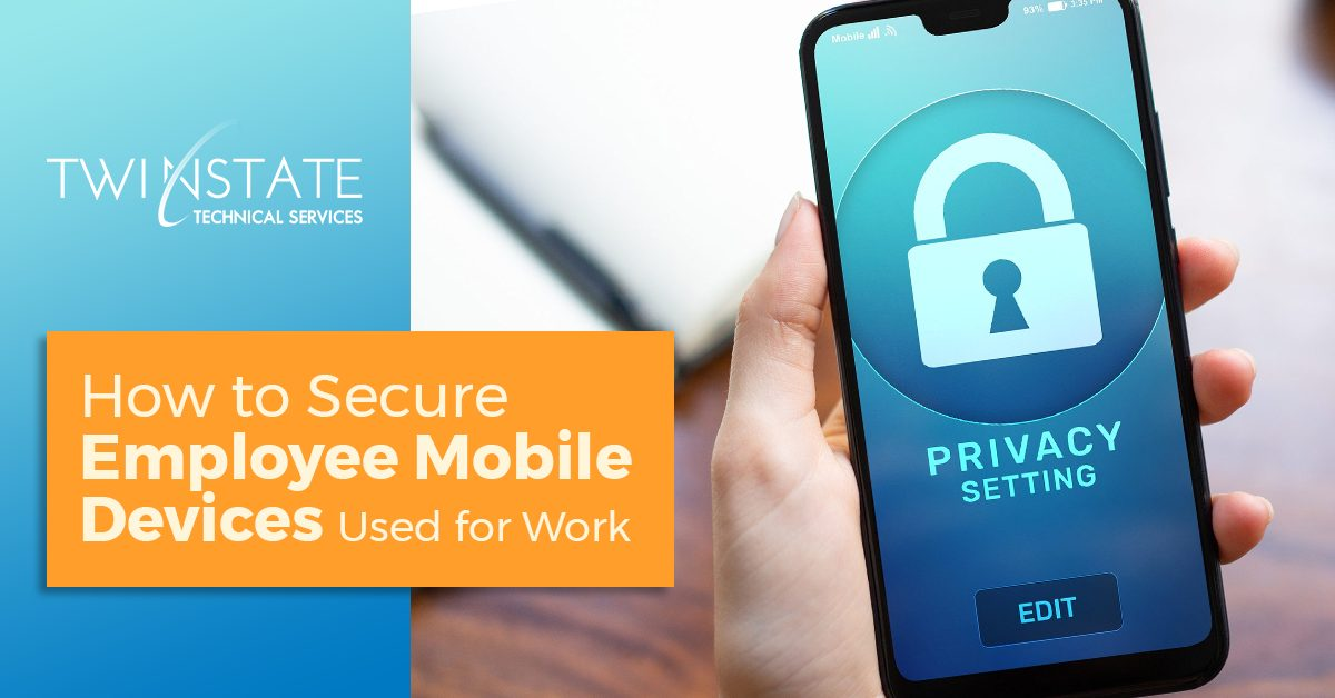 Banner Image for Blog Titled How To Secure Employee Mobile Devices Used for Work