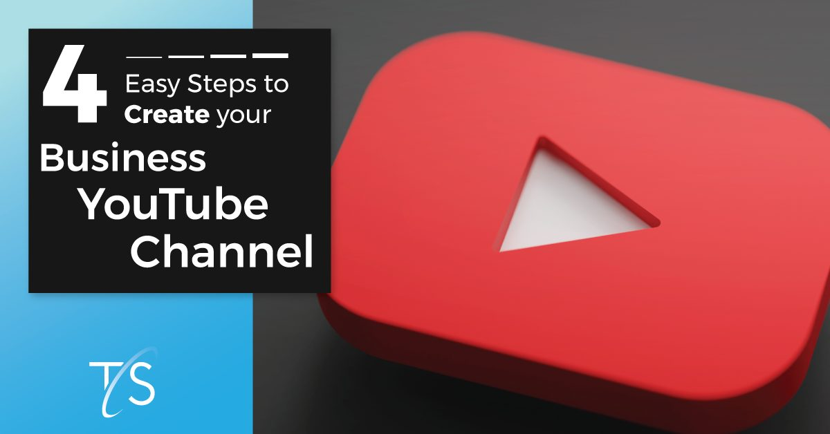 Create your business YouTube channel