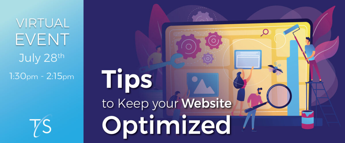 Banner image for July event: Tips to Keep Your Website Optimized